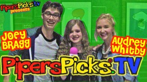 Teen Heartthrob Joey Bragg and Audrey Whitby! Piper's Picks #CutestCouple2014!
