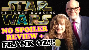 STAR WARS The Force Awakens NO Spoiler Review and FRANK OZ Interview