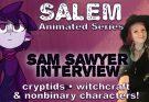 S.A.L.E.M. interview with Sam Sawyer